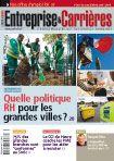Couverture magazine Entreprise et carrières n° 893