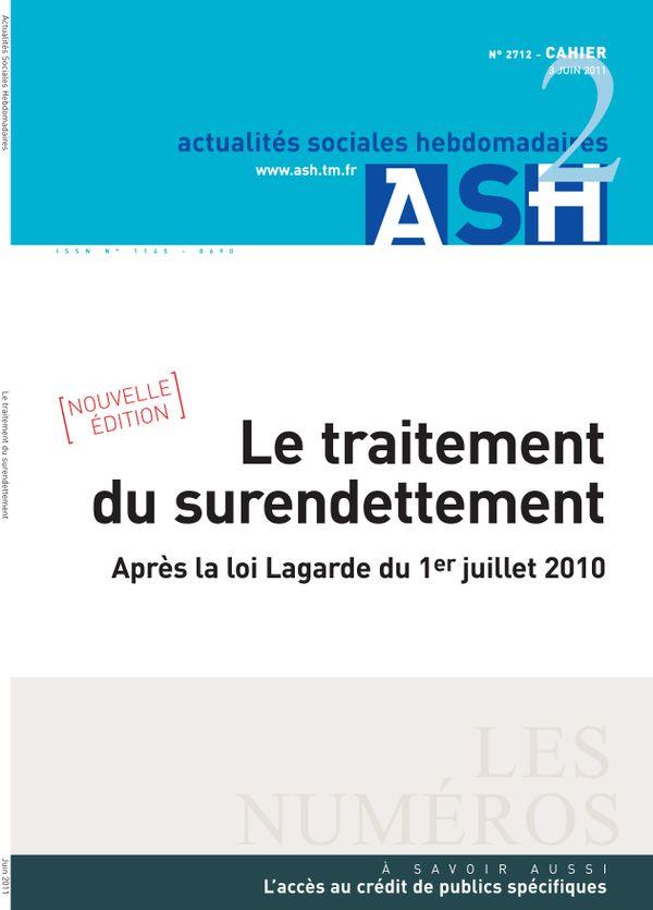 Sommaire n°Le traitement du surendettement - Après la loi Lagarde du 1<e>er</e>juillet 2010