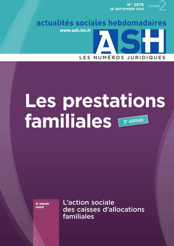 Les prestations familiales - 3<e>e</e> édition