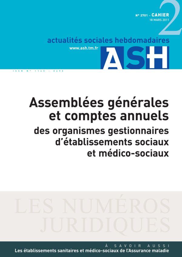 Assemblées générales et comptes annuels des organismes gestionnaires d'établissements sociaux et médico-sociaux