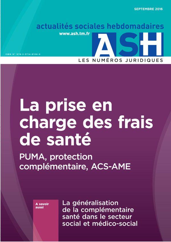 La prise en charge des frais de santé - PUMA, protection complémentaire, ACS-AME