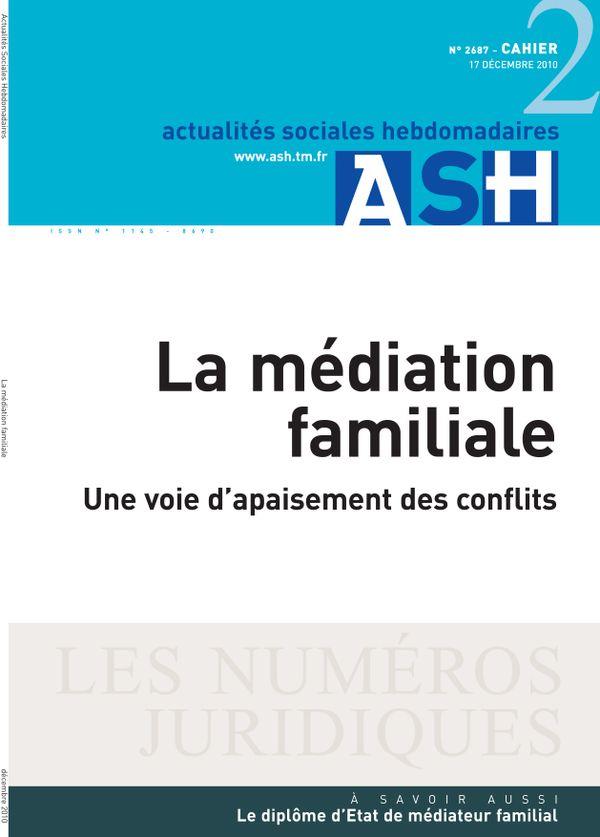 Sommaire n°La médiation familiale - Une voie d'apaisement des conflits