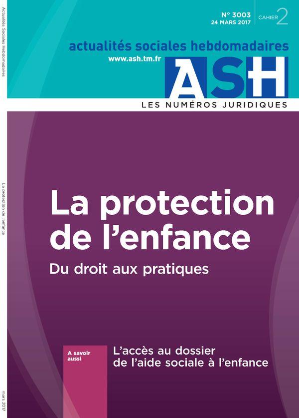 La protection de l'enfance - Du droit aux pratiques