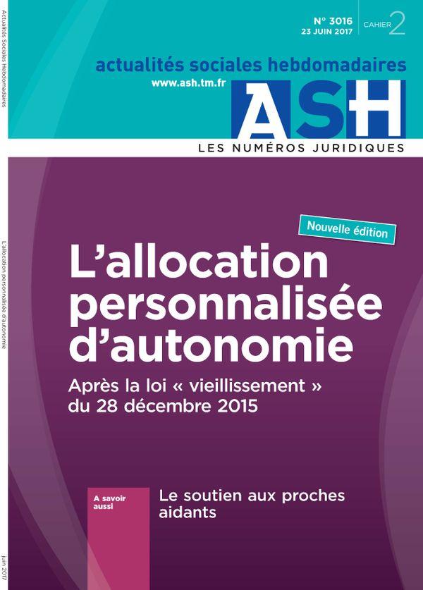 """L'allocation personnalisée d'autonomie - Après la loi """"vieillissement"""" du 28décembre 2015"""