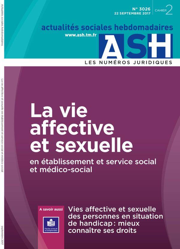 La vie affective et sexuelle en établissement et service social et médico-social