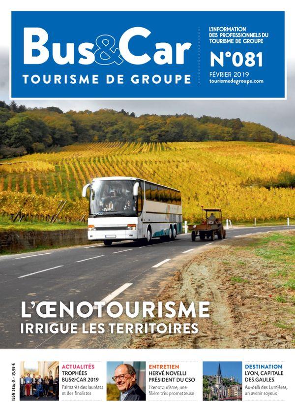 Bus et Car : Tourisme de Groupe n° 81 de février 2019
