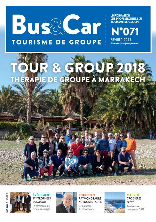 Bus et Car : Tourisme de Groupe n° 71 de février 2018