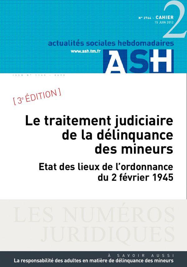 Sommaire n°Le traitement judiciaire de la délinquance des mineurs