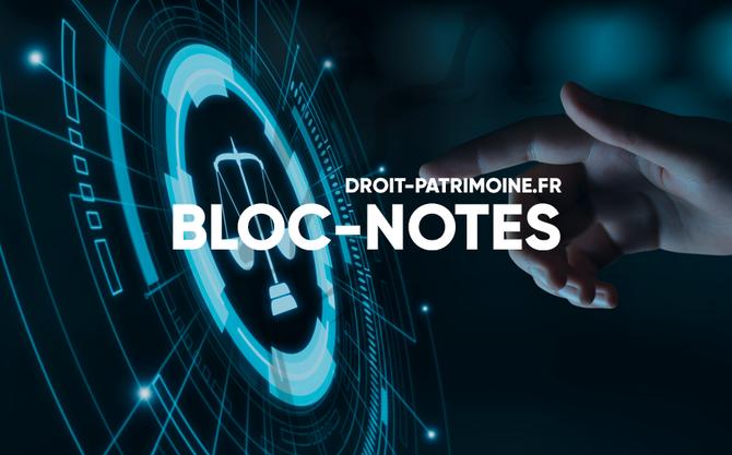 BLOC-NOTES AGENDA DROIT&PATRIMOINE
