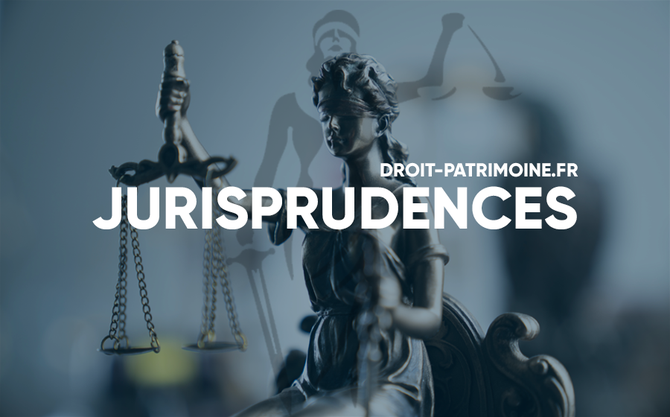 JURISPRUDENCES - DROIT&PATRIMOINE - JURISPRUDENCE