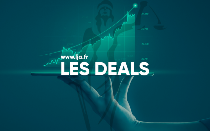 DEALS LJA LA LETTRE DES JURISTES D'AFFAIRES